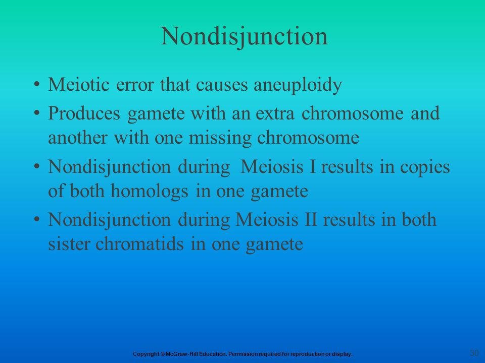 Nondisjunction Meiotic error that causes aneuploidy