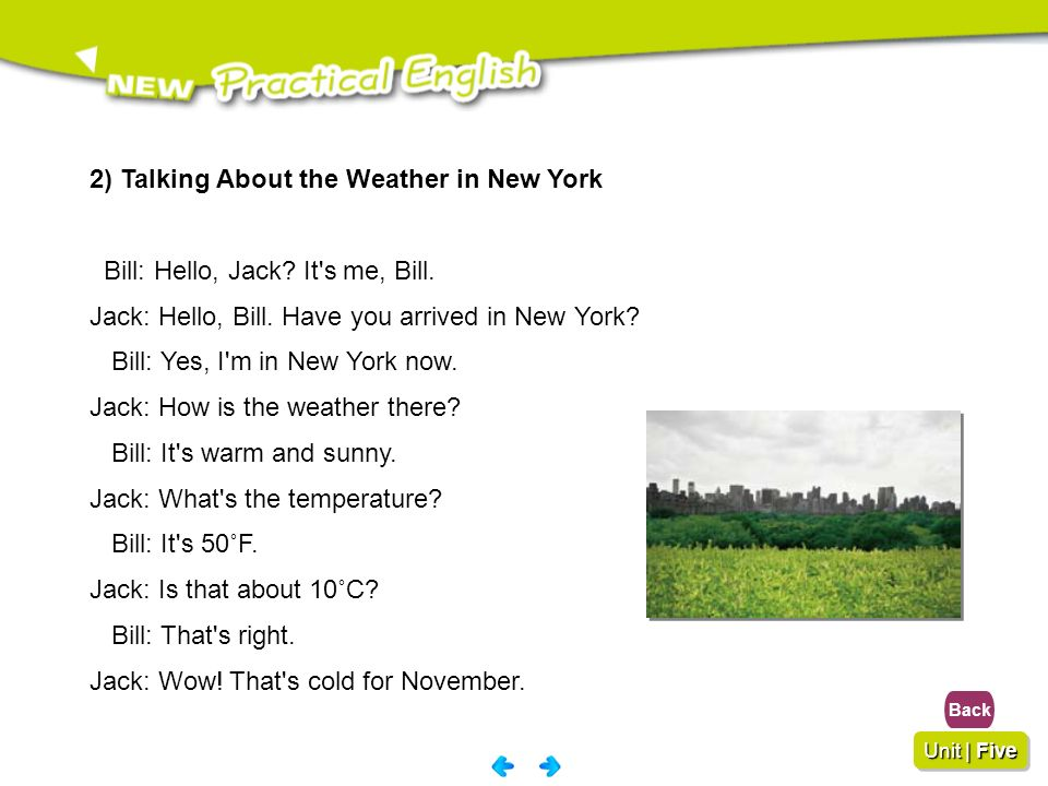 2) Talking About the Weather in New York