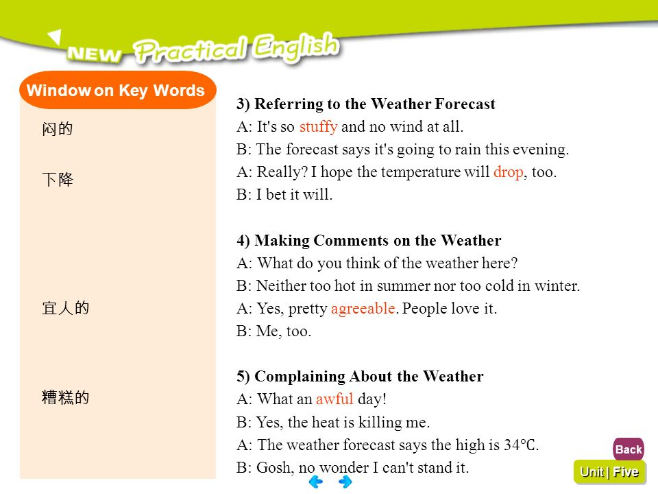 3) Referring to the Weather Forecast