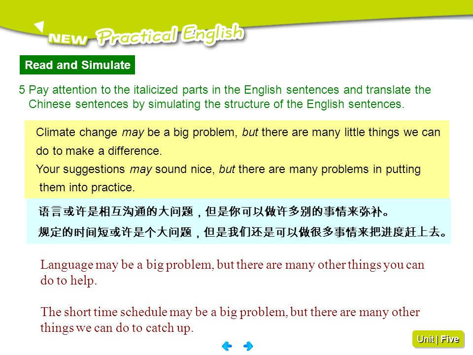 Read and Simulate 5 Pay attention to the italicized parts in the English sentences and translate the.