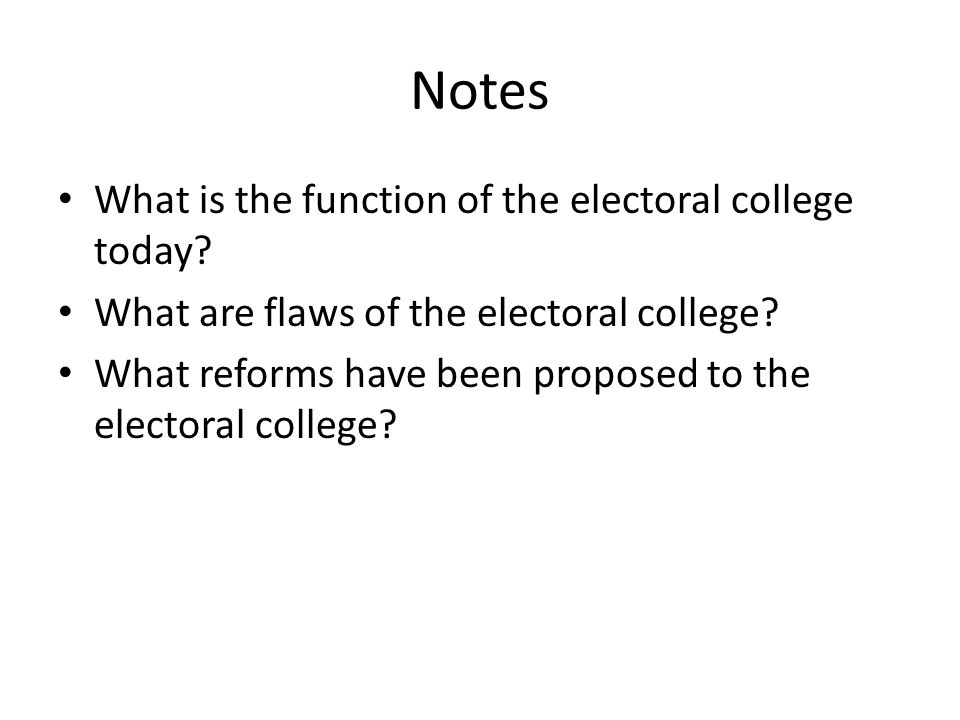 An analysis of the electoral college and proposed reform policies