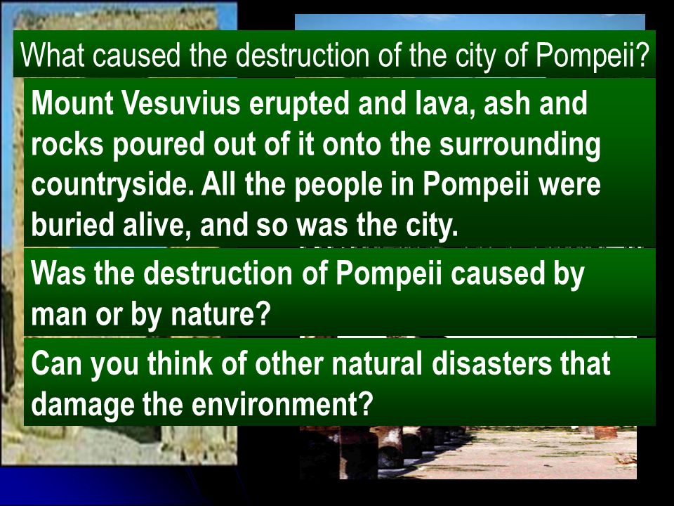 What caused the destruction of the city of Pompeii