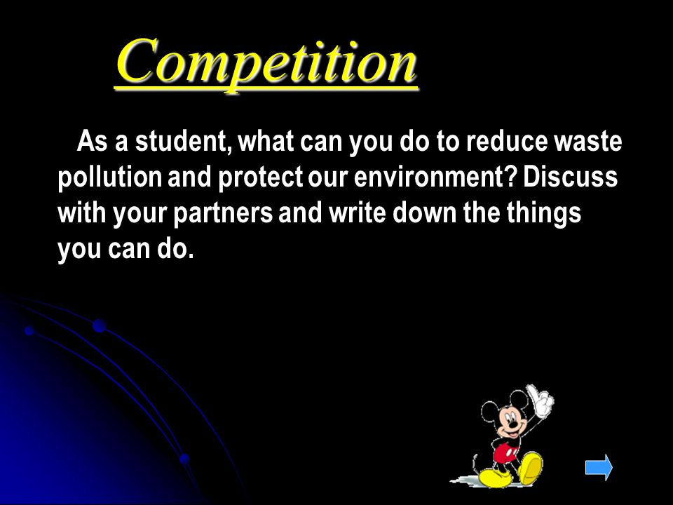 Competition As a student, what can you do to reduce waste