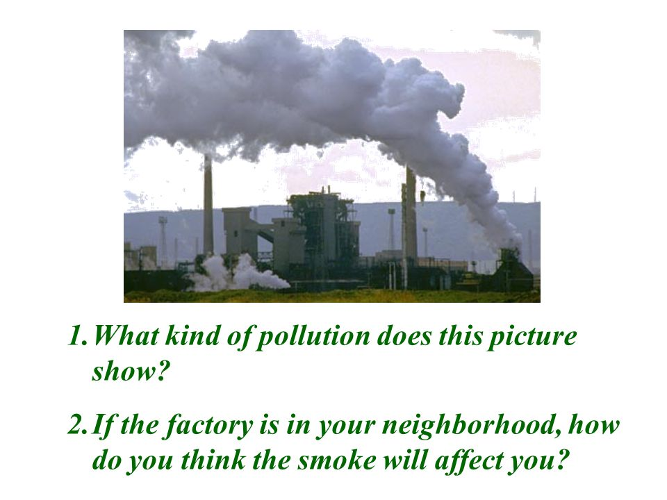 What kind of pollution does this picture show