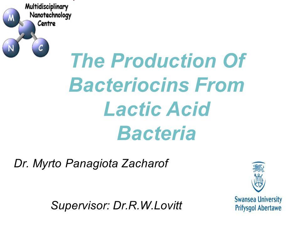Dr. Myrto Panagiota Zacharof Supervisor: Dr.R.W.Lovitt