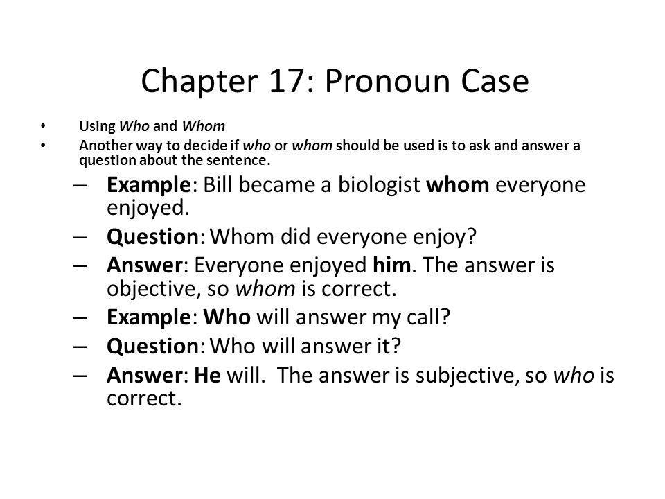 chapter 18  pronoun case pronouns are words that