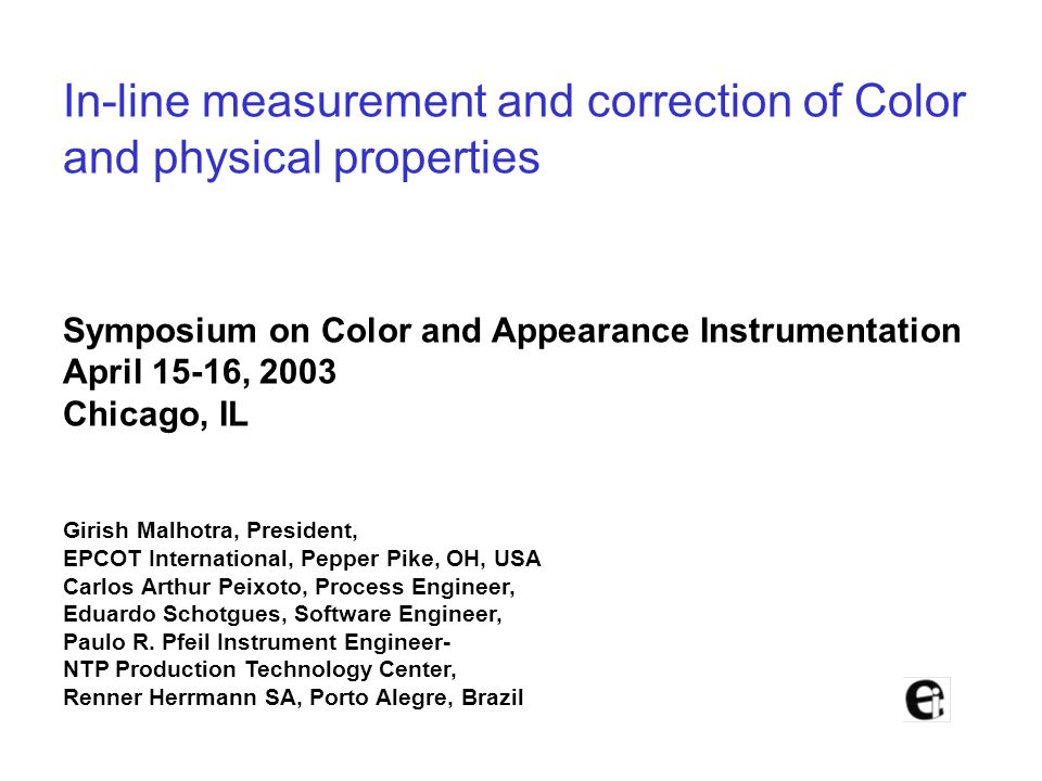 In-line measurement and correction of Color and physical properties