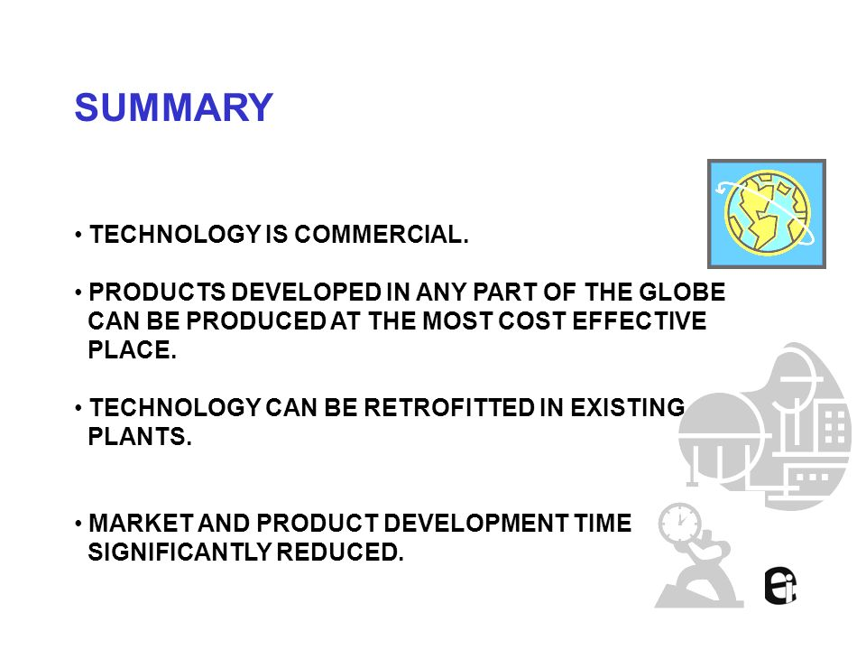 SUMMARY TECHNOLOGY IS COMMERCIAL.