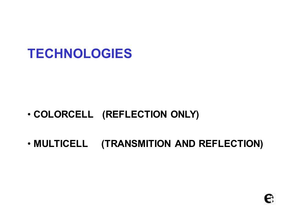 TECHNOLOGIES COLORCELL (REFLECTION ONLY)