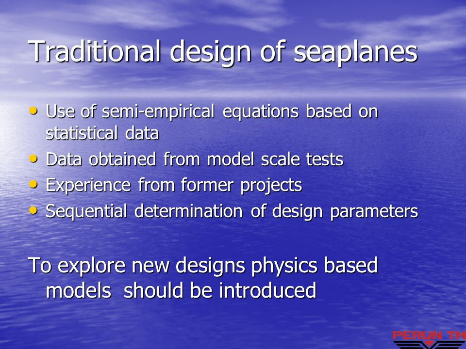 Traditional design of seaplanes