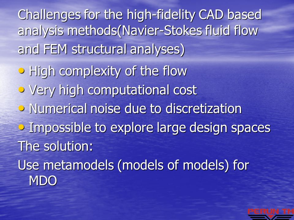 Challenges for the high-fidelity CAD based analysis methods(Navier-Stokes fluid flow and FEM structural analyses)