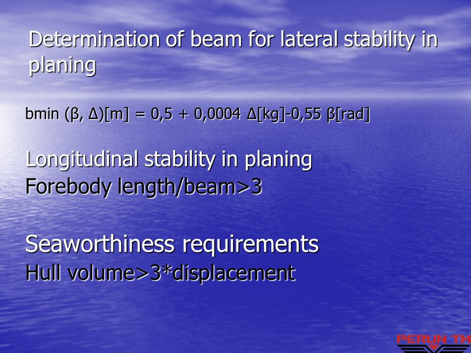 Determination of beam for lateral stability in planing