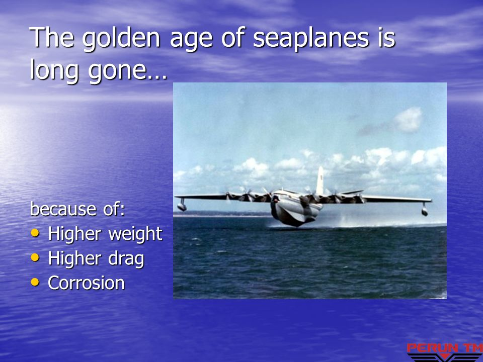 The golden age of seaplanes is long gone…