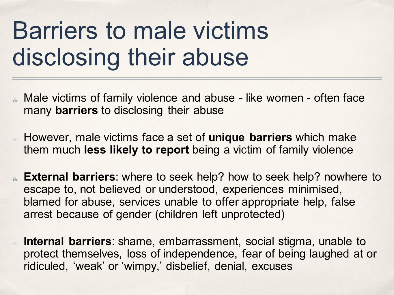 Barriers to male victims disclosing their abuse