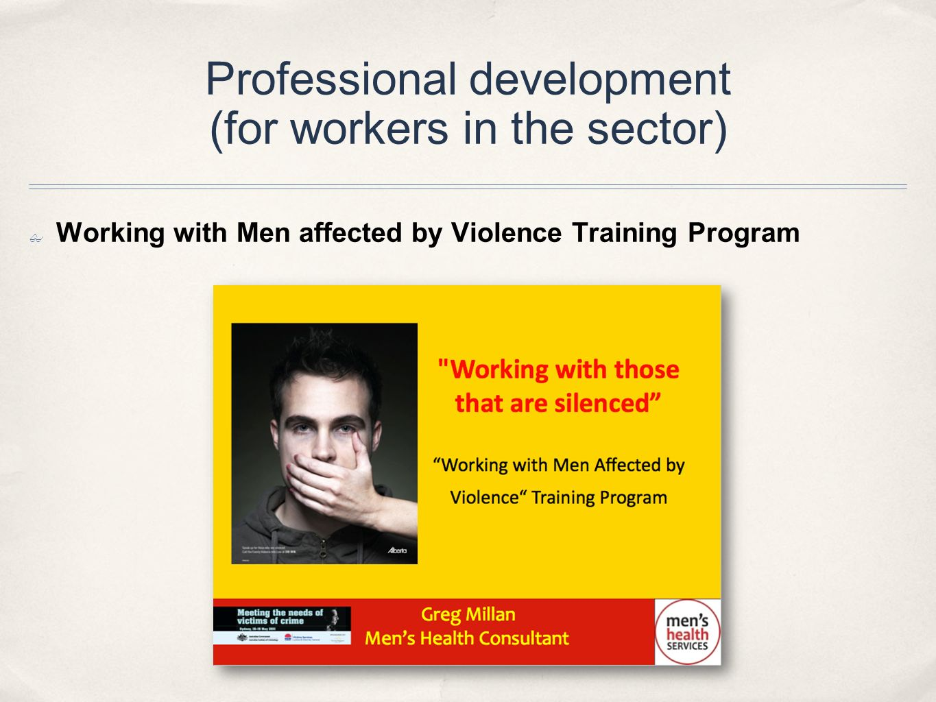 Professional development (for workers in the sector)