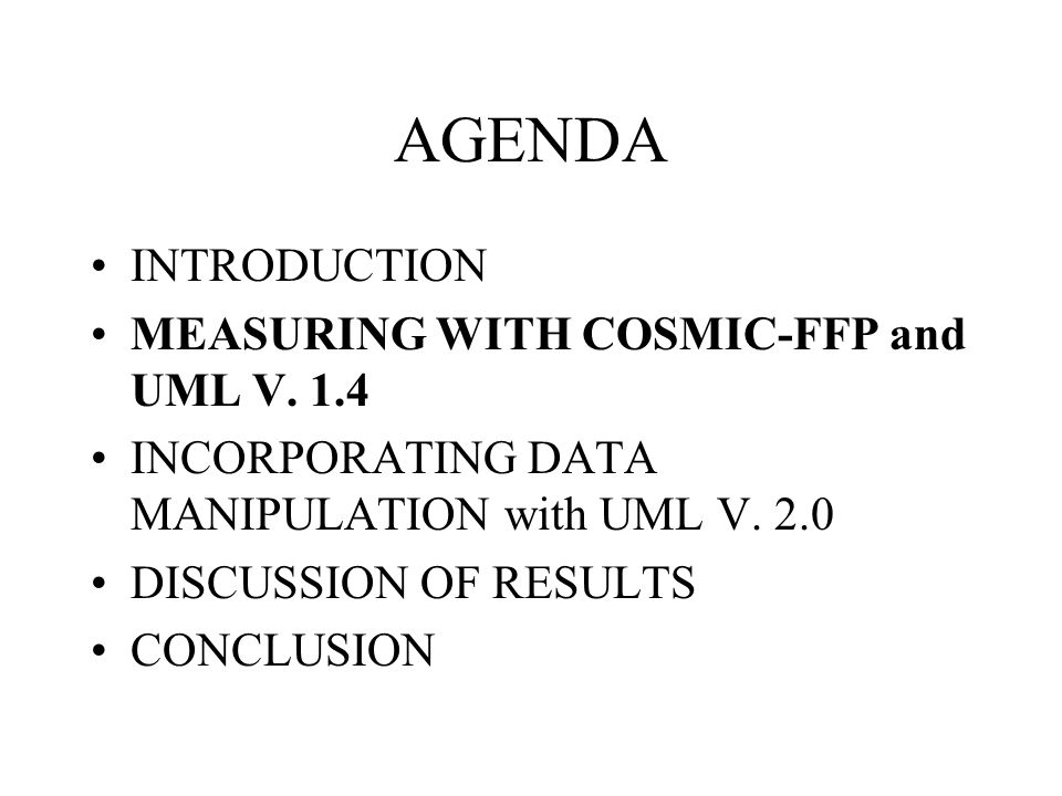 AGENDA INTRODUCTION MEASURING WITH COSMIC-FFP and UML V. 1.4
