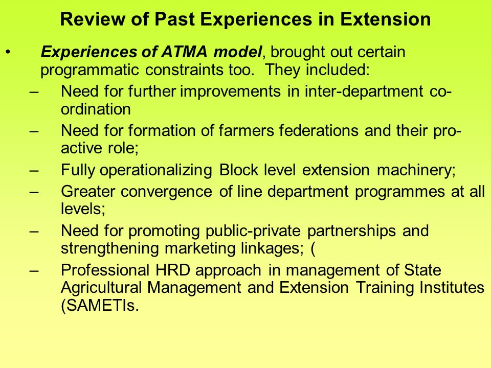 Review of Past Experiences in Extension