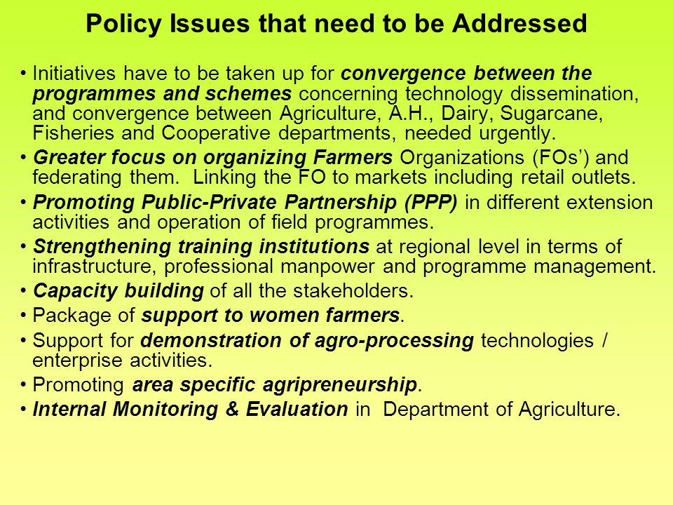Policy Issues that need to be Addressed