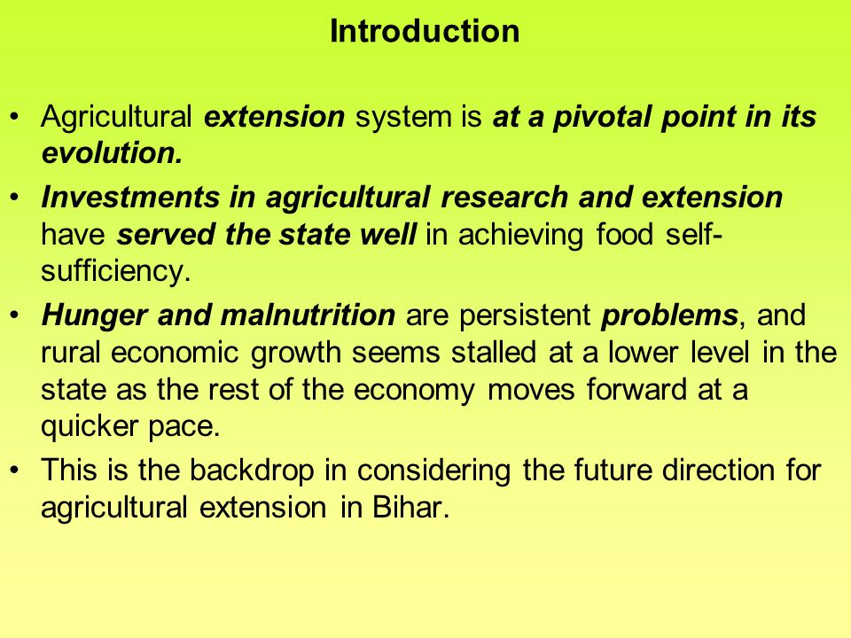 Introduction Agricultural extension system is at a pivotal point in its evolution.
