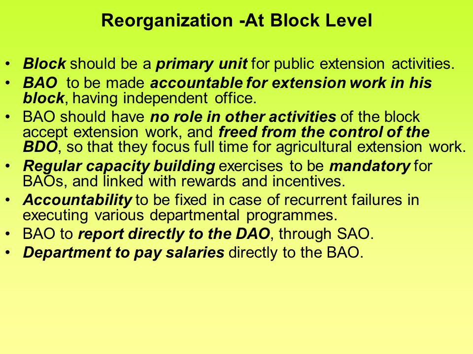 Reorganization -At Block Level