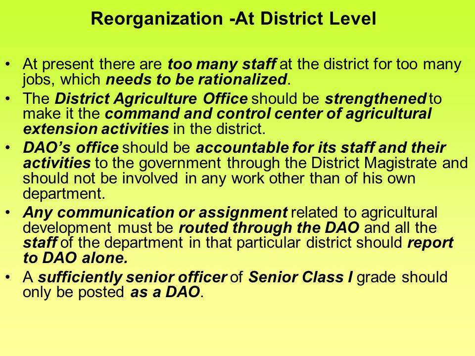 Reorganization -At District Level