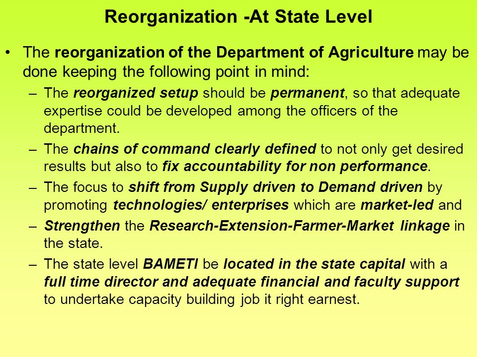 Reorganization -At State Level