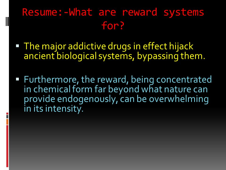 Resume:-What are reward systems for