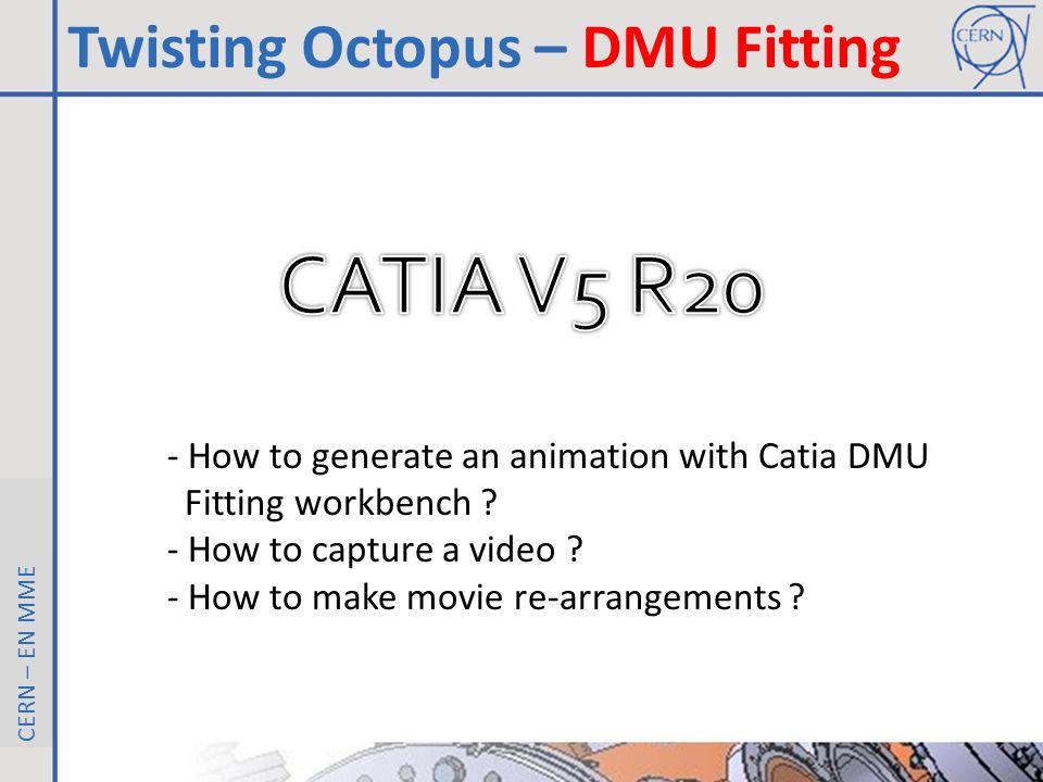 CATIA V5 R20 Twisting Octopus – DMU Fitting