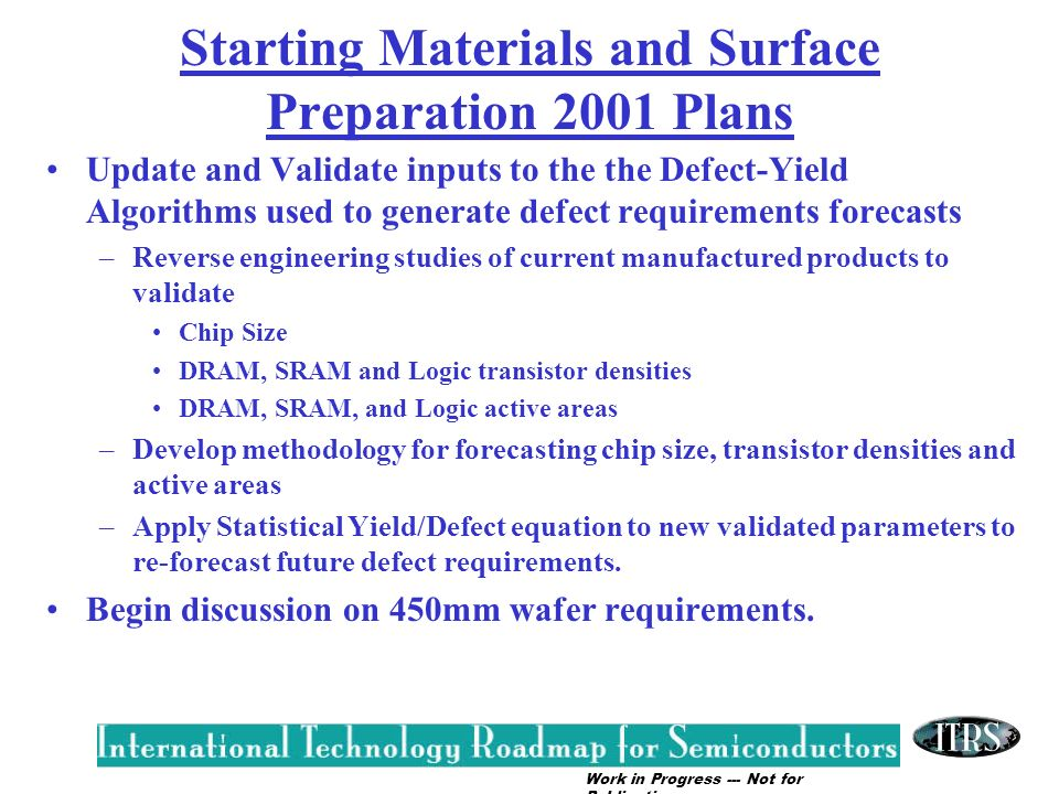 Starting Materials and Surface Preparation 2001 Plans