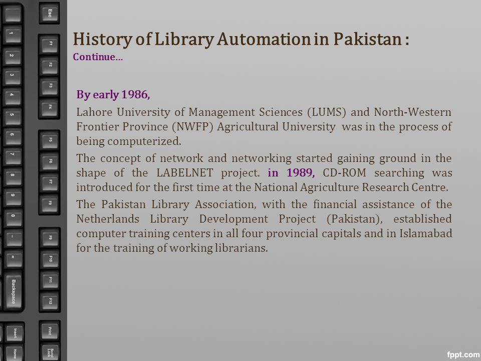 History of Library Automation in Pakistan : Continue…