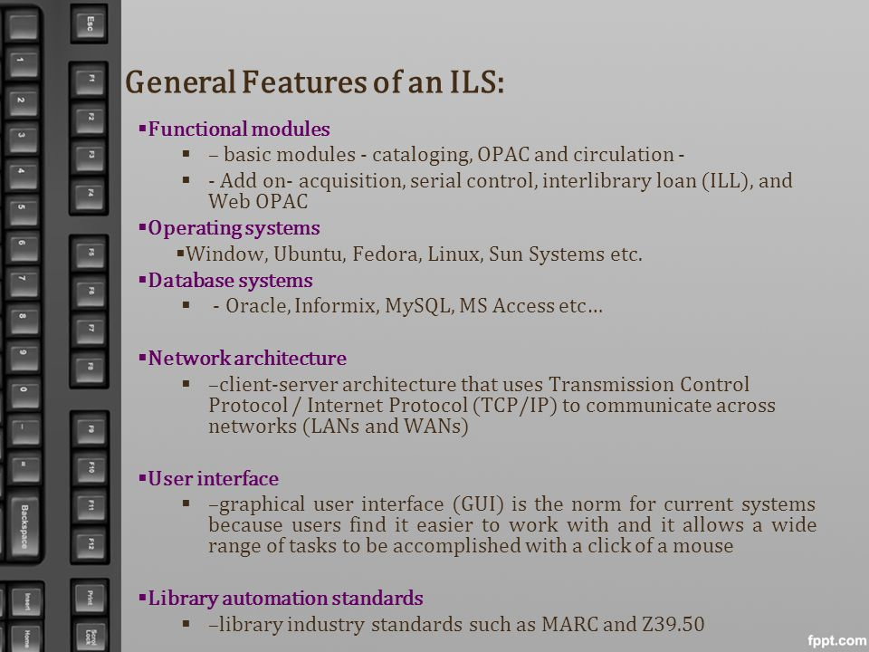 General Features of an ILS: