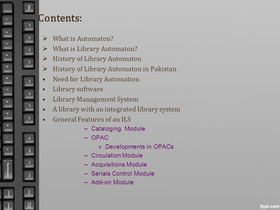 Contents: What is Automaton What is Library Automaton