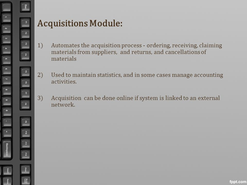 Acquisitions Module: