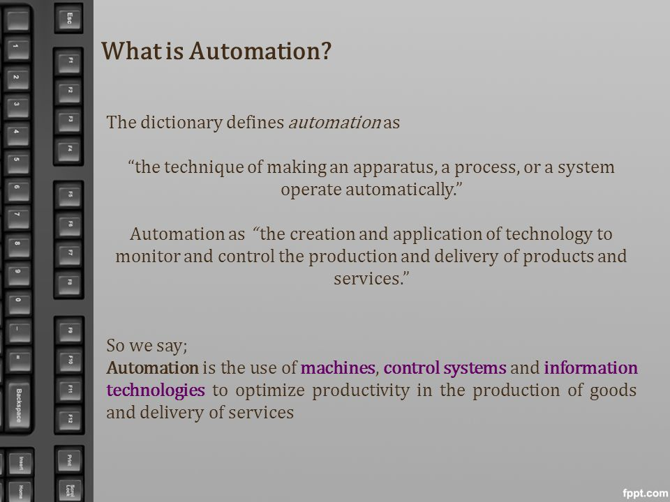 What is Automation The dictionary defines automation as