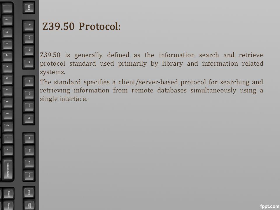 Z39.50 Protocol: