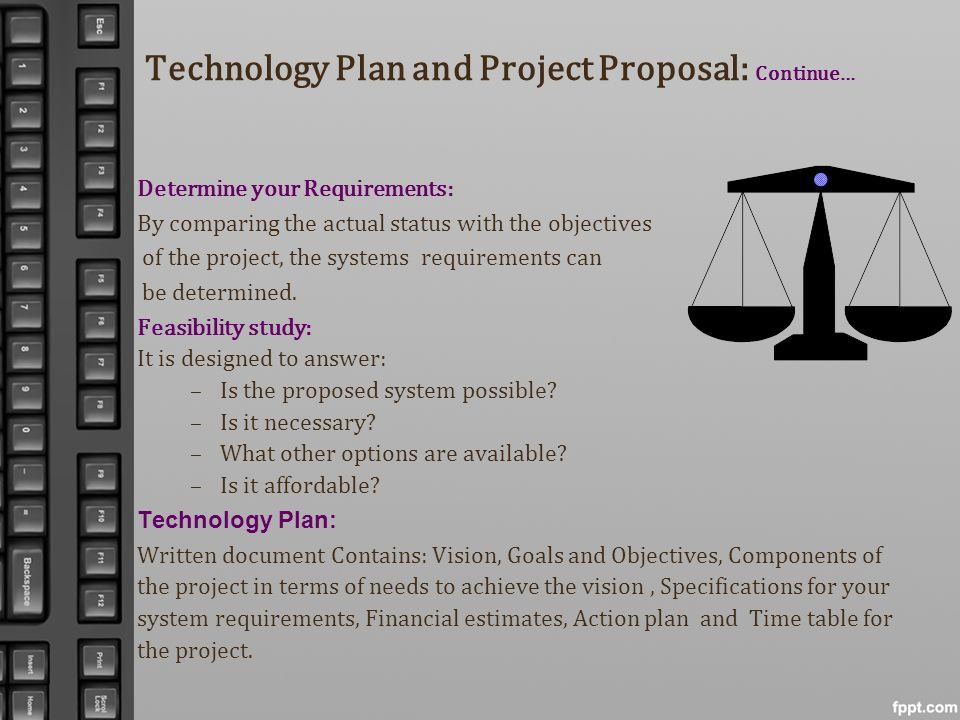 Technology Plan and Project Proposal: Continue…