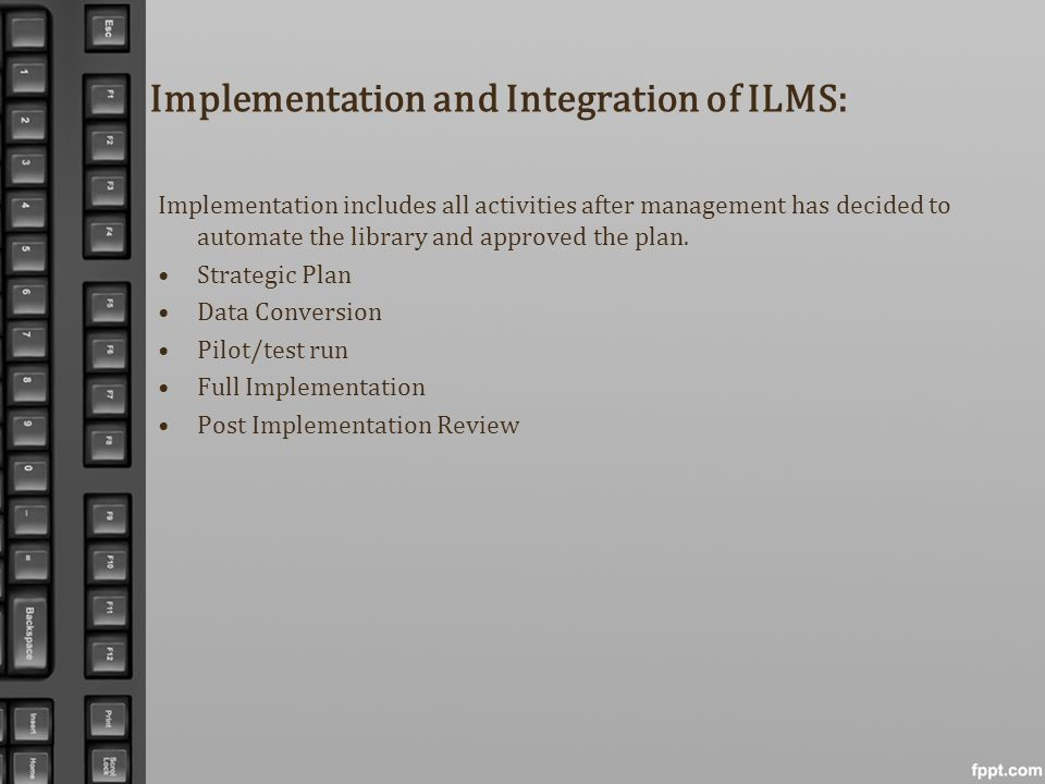 Implementation and Integration of ILMS: