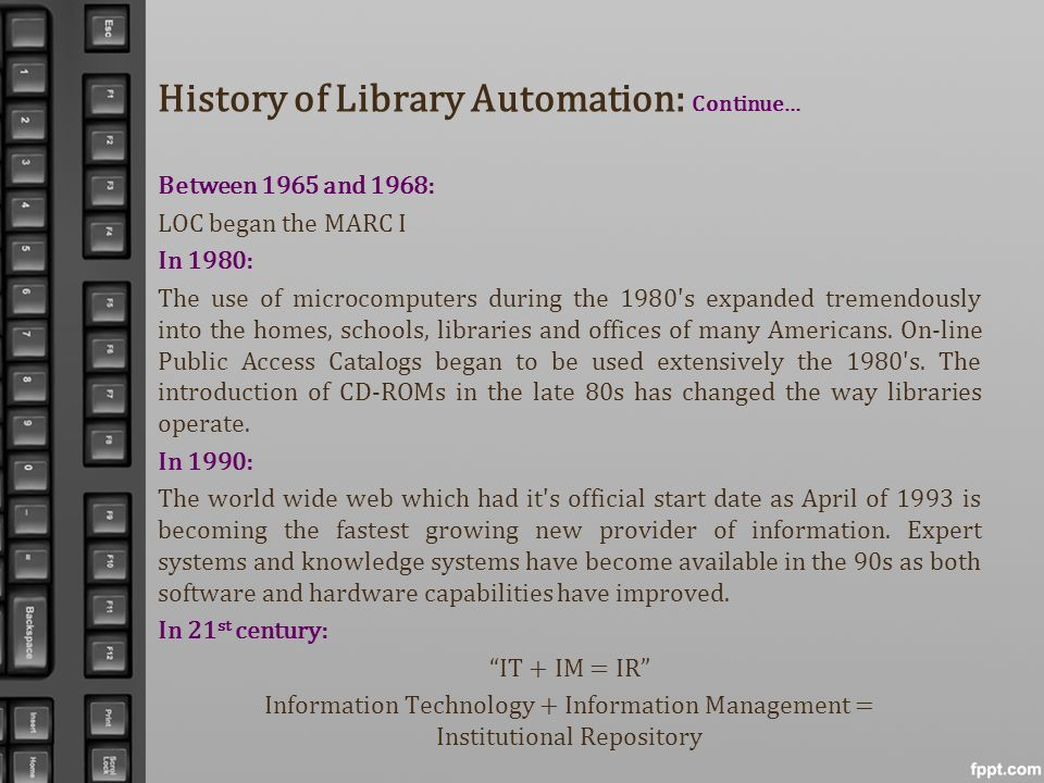 History of Library Automation: Continue…