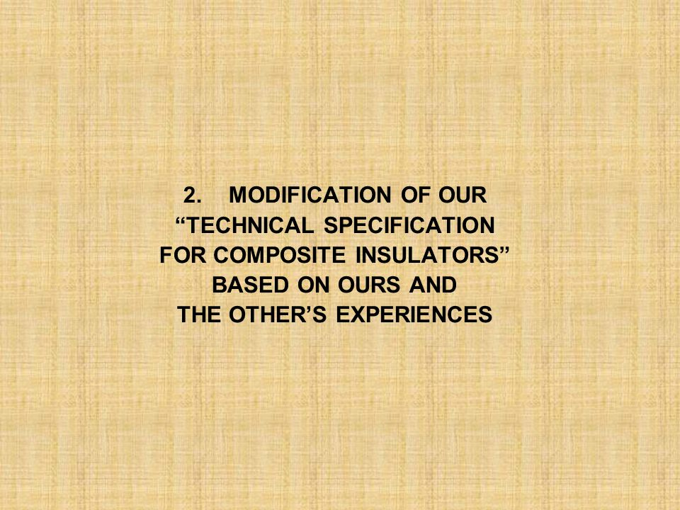 TECHNICAL SPECIFICATION FOR COMPOSITE INSULATORS BASED ON OURS AND