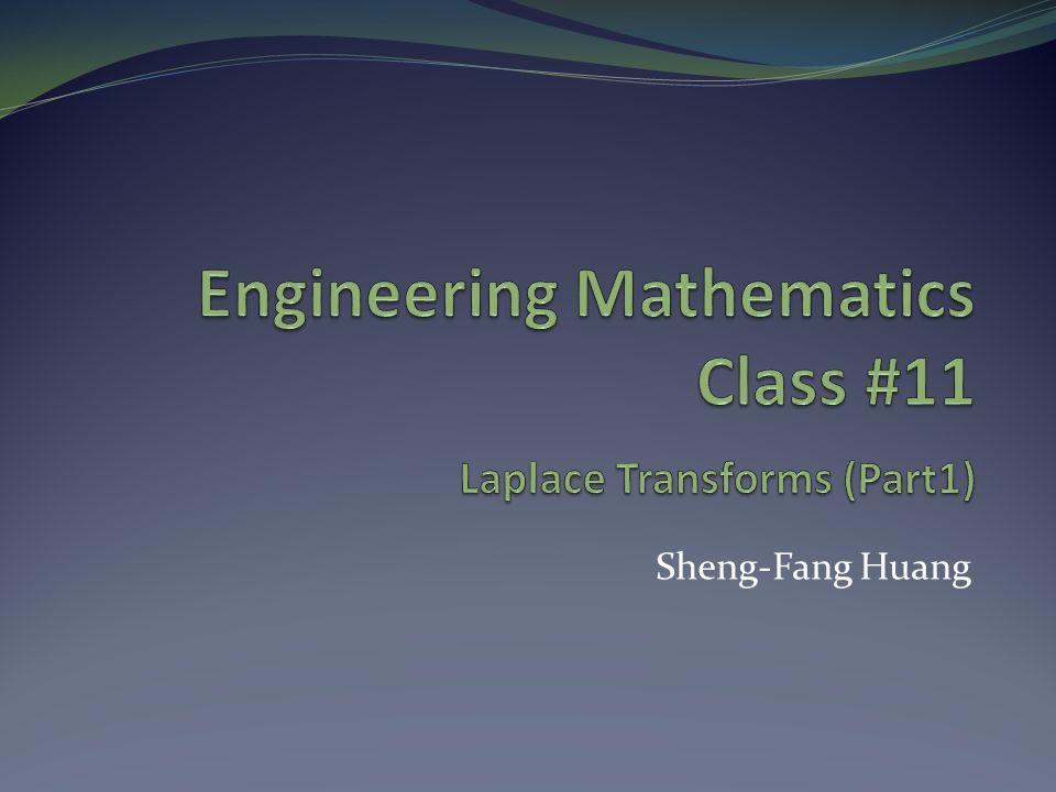Engineering Mathematics Class #11 Laplace Transforms (Part1)