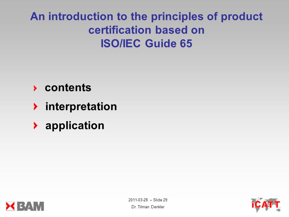 An introduction to the principles of product certification based on ISO/IEC Guide 65