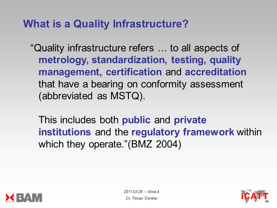 What is a Quality Infrastructure