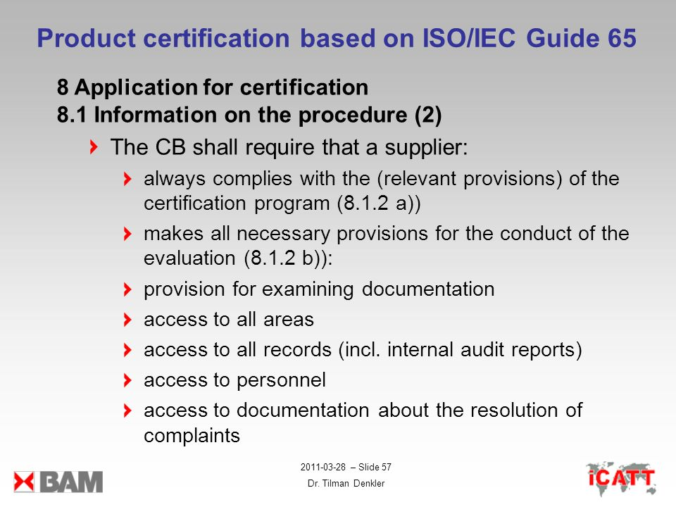 Product certification based on ISO/IEC Guide 65