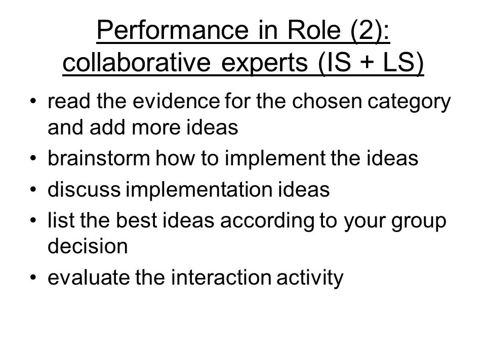 Performance in Role (2): collaborative experts (IS + LS)
