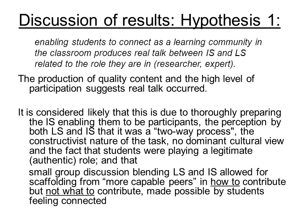 Discussion of results: Hypothesis 1: