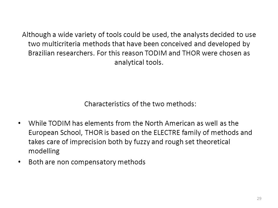 Characteristics of the two methods: