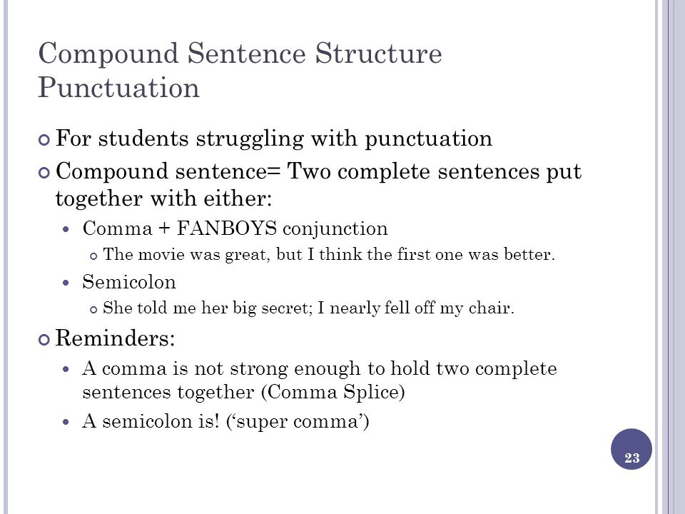 Compound Sentence Structure Punctuation