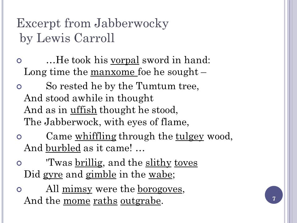 Excerpt from Jabberwocky by Lewis Carroll