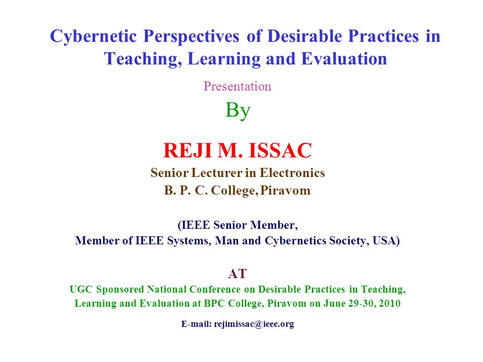 Cybernetic Perspectives of Desirable Practices in Teaching, Learning and Evaluation