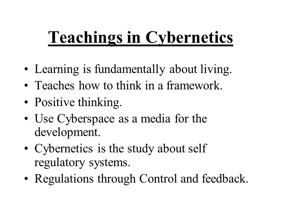 Teachings in Cybernetics